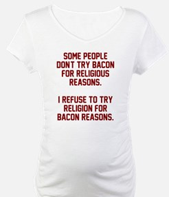 Religion bacon reasons Shirt
