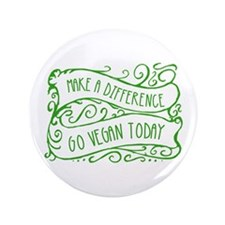 "Make a Difference Go Vegan 3.5"" Button (100 pack)"