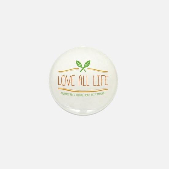 Love All Life Mini Button