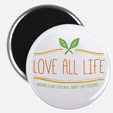 Love All Life Magnets