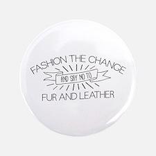"""Fashion the Change 3.5"""" Button"""