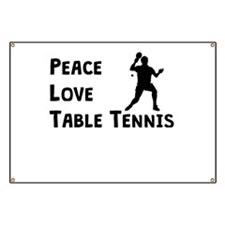 Peace Love Table Tennis Banner