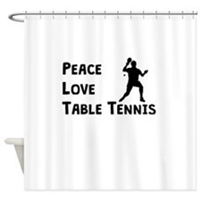 Peace Love Table Tennis Shower Curtain
