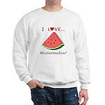 I Love Watermelon Sweatshirt