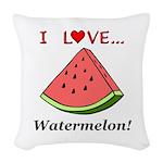I Love Watermelon Woven Throw Pillow