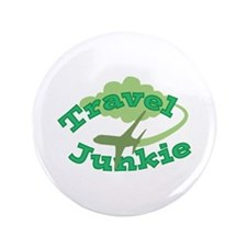 """Travel Junkie 3.5"""" Button"""