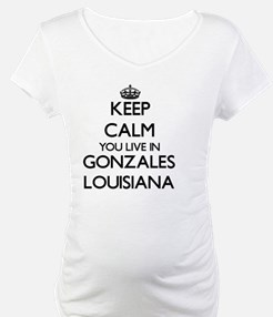 Keep calm you live in Gonzales L Shirt