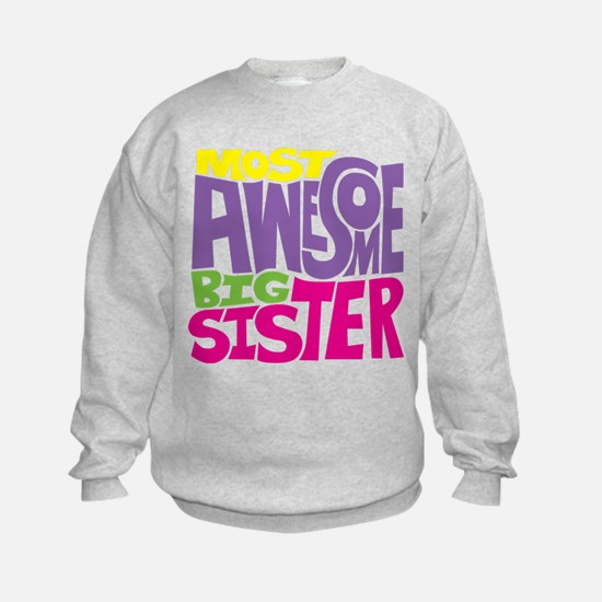 THE BIG SISTER FINAL2 Sweatshirt