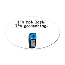 Geocaching, Not Lost Oval Car Magnet