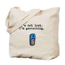 Geocaching, Not Lost Tote Bag
