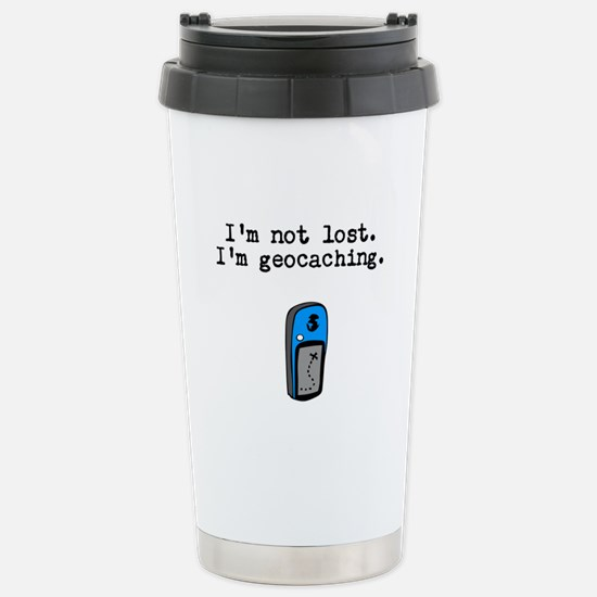 Geocaching, Not Lost Stainless Steel Travel Mug
