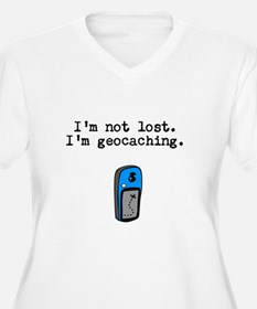 Geocaching, Not Lost Plus Size T-Shirt