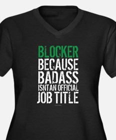 Blocker Badass Job Title Plus Size T-Shirt