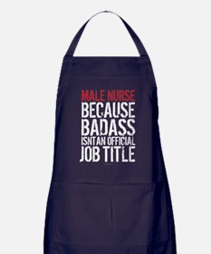 Male Nurse Badass Job Title Apron (dark)