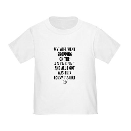 Wife Lousy T-Shirt Toddler T-Shirt