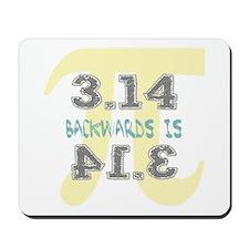 Pi Backwards is Pie Mousepad