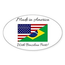 Made in America with Brazilian Parts! Decal
