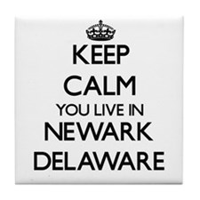 Keep calm you live in Newark Delaware Tile Coaster