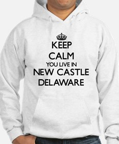 Keep calm you live in New Castle Hoodie