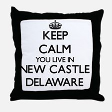 Keep calm you live in New Castle Dela Throw Pillow