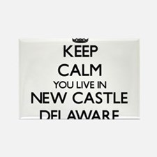 Keep calm you live in New Castle Delaware Magnets
