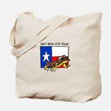 DONT MESS WITH TEXAS Tote Bag