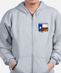 DONT MESS WITH TEXAS Zip Hoodie