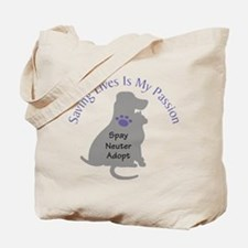 Saving Lives Is My Passion Tote Bag