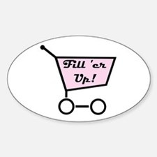 Fill 'er Up Oval Decal