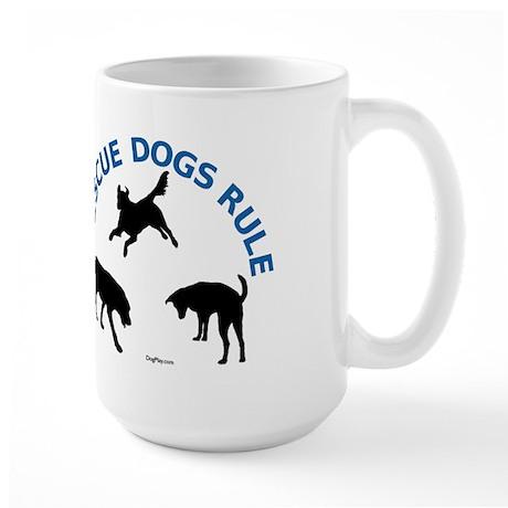 Rescue Dogs Rule Large Mug