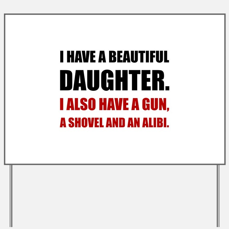 Beautiful Daughter Gun Yard Sign