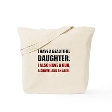 Beautiful Daughter Gun Tote Bag
