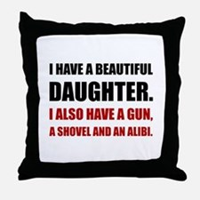 Beautiful Daughter Gun Throw Pillow