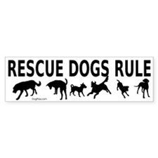 Rescue Dogs Rule Bumper Sticker