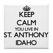 Keep calm you live in St. Anthony Ida Tile Coaster