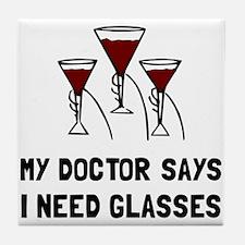 Doctor Says Wine Glasses Tile Coaster