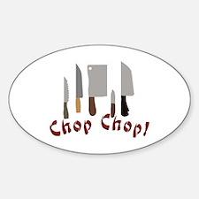 Chop Chop Decal