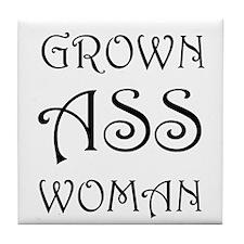Grown Ass Woman Tile Coaster