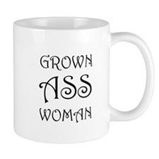 Grown Ass Woman Mugs