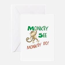 MONKEY SEE MONKEY DO Greeting Cards