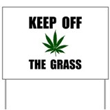 Anti marijuana Yard Signs