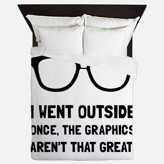 Outside Graphics Not Great Queen Duvet