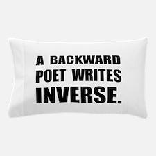 Poet Writes Inverse Pillow Case