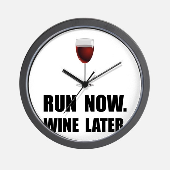 Run Now Wine Later Wall Clock