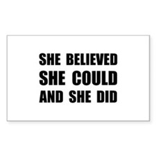 She Believed She Could Decal
