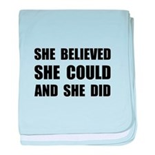 She Believed She Could baby blanket