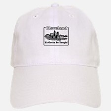 Ya Gotta Be Tough Baseball Baseball Baseball Cap