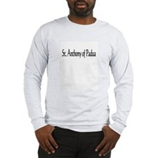 St. Anthony of Padua Long Sleeve T-Shirt