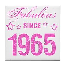 Fabulous Since 1965 Tile Coaster