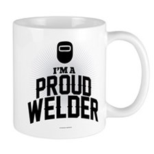I'm a Proud Welder Mugs